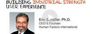 HFI video in which Dr Eric Schaffer shows how to build industrial-strength UX in your company.